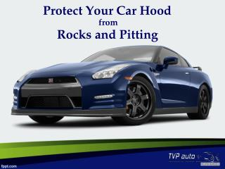 Protect Your Car Hood from Rocks and Pitting
