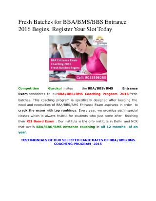 Fresh Batches for BBA/BMS/BBS Entrance 2016 Begins. Register Your Slot Today