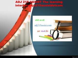 ADJ 215 ASSIST The learning interface/ajs215assistdotcom