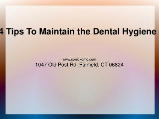 4 Tips To Maintain the Dental Hygiene