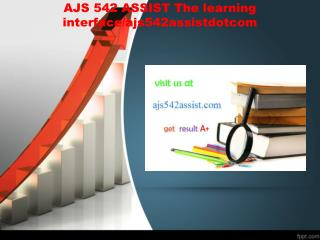 AJS 542 ASSIST The learning interface/ajs542assistdotcom