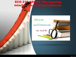 ECO 212 ASSIST The learning interface/eco212assistdotcom