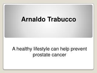 Dr. Arnaldo Trabucco - A healthy lifestyle