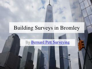 Bernard Pett Surveying Provides RICS Homebuyer Service and Building Surveys