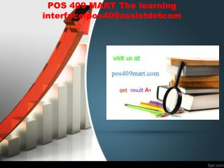 POS 409 MART The learning interface/pos409assistdotcom