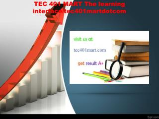 TEC 401 MART The learning interface/tec401martdotcom