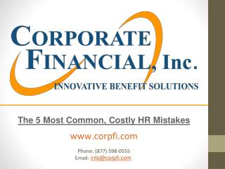 The 5 Most Common, Costly HR Mistakes