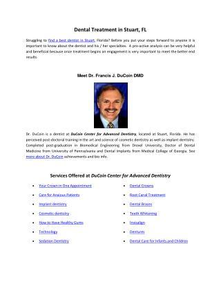 Dental Treatments at Stuart - by Dr. Francis J. DuCoin DMD