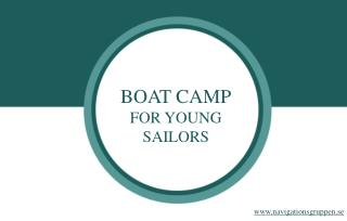 What Young Sailors Will Learn at a Boat Camp.