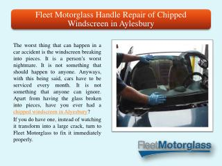 Motorglass Handle Repair of Chipped Windscreen in Aylesbury