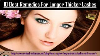 10 Best Remedies For Longer Thicker Lashes