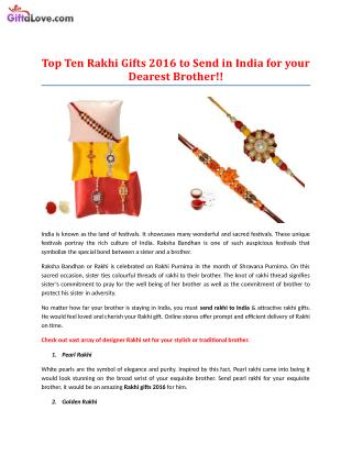 Top Ten Rakhi Gifts 2016 to Send in India for your Dearest Brother!!