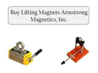 Buy Lifting Magnets Armstrong Magnetics, Inc.