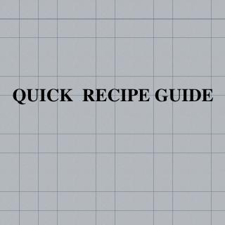 Quick Recipe Guide