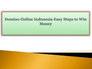 Domino Online Indonesia-Easy Steps to Win Money