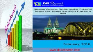 Germany Outbound Tourism Market: Outbound Tourists Visit, Tourists Spending & Forecast to 2020