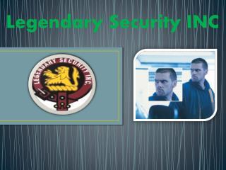 Legendary Security INC