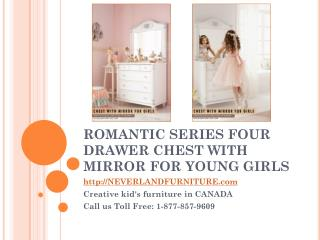 Romantic Series Four Drawer Chest With Mirror for Young Girls in Canada