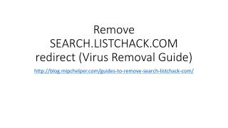 Remove SEARCH.LISTCHACK.COM redirect (Virus Removal Guide)