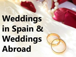 Spain Wedding | Destination Weddings
