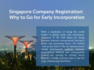 Singapore Company Registration: Why to Go for Early Incorporation