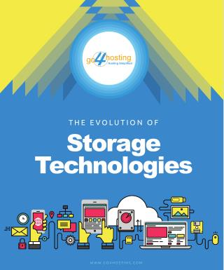 The evolution of storage technologies