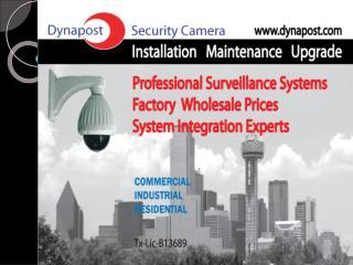 Video surveillance systems installation in Dallas Texas