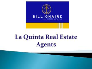 La Quinta Real Estate Agents