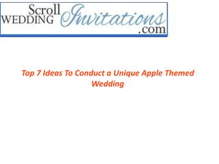 Top 7 Ideas for Unique Apple Themed Wedding