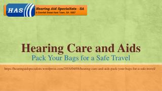 Hearing Care and Aids- Pack Your Bags for a Safe Travel