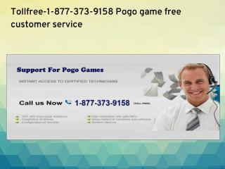 Tollfree-1-877-373-9158 Pogo game technical support number