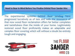 Need to Bear in Mind Before You Finalise Orbital Floor Sander Hire