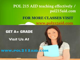 POL 215 AID teaching effectively / pol215aid.com