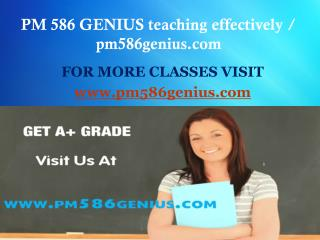 PM 586 GENIUS teaching effectively / pm586genius.com
