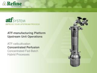 An introduction to a novel filtration system