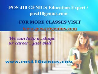 POS 410 GENIUS Education Expert / pos410genius.com