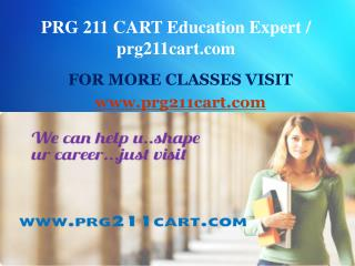 PRG 211 CART Education Expert / prg211cart.com