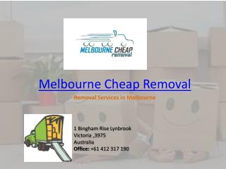 Melbourne cheap removal - Removalist Melbourne