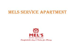 Mel's Service Apartment in Bangalore