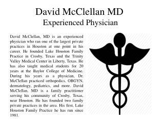 David McClellan MD Experienced Physician