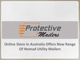 Online Store in Australia Offers New Range of Nomad Utility Mailers