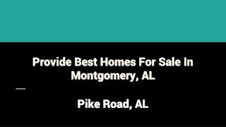 Provide Best Homes For Sale In Montgomery AL