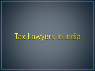 Tax Lawyers India