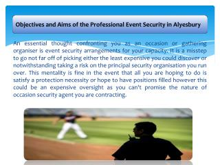 Objectives and Aims of the Professional Event Security in Alyesbury