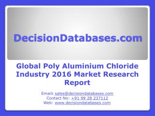 Global Poly Aluminium Chloride Industry- Size, Share and Market Forecasts 2021