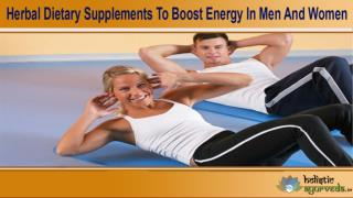 Herbal Dietary Supplements To Boost Energy In Men And Women