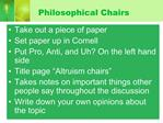 Philosophical Chairs