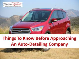 Things to know Before Approaching an Auto-Detailing Company