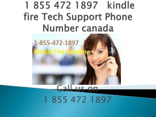 1 855 472 1897 Kindle Fire Tech Support Number CANADA