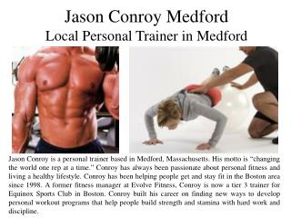 Jason Conroy Medford Local - Personal Trainer in Medford
